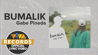 bumalik - Gabe Pineda (Official Lyric Video)