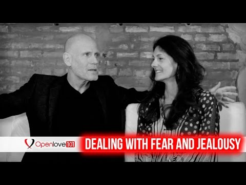 Dealing With Fear And Jealousy In Open Relationships
