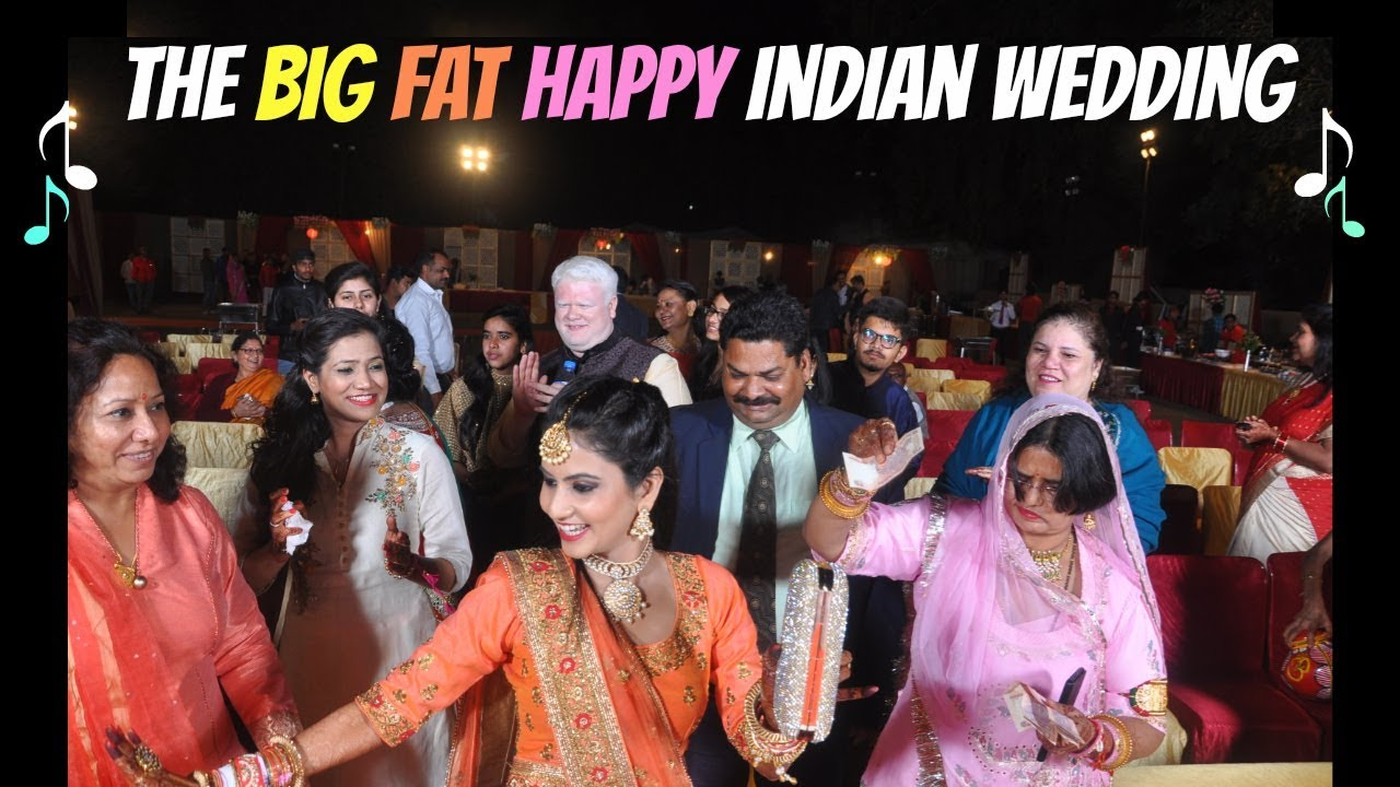 THE BIG FAT HAPPY INDIAN WEDDING