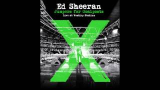 Ed sheeran - I See Fire (Live from Wembley/Jumpers For Goalposts)