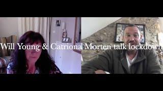Will Young & Catriona Morten talk lock-down