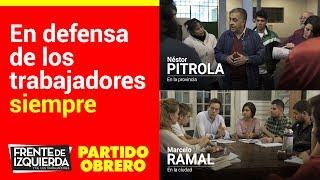 En defensa de los trabajadores siempre // Pitrola en la provincia, Ramal en la ciudad