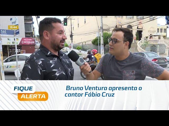 'Sextou' no Fique Alerta: Bruno Ventura apresenta o cantor Fábio Cruz