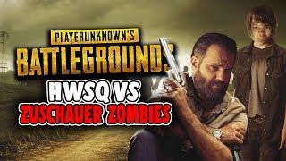 HWSQ #51 - HWSQ VS Zuschauer-Zombies | Playerunknowns Battlegrounds Deutsch