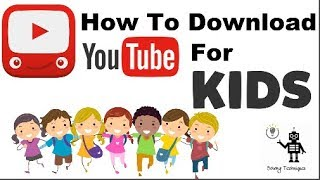 How To Download And Use Youtube Kids App  - New Youtube Kids App Full Review - Solving Techniques