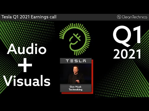Tesla Q1 2021 Earnings Call (fixed version, no uhms or pauses)