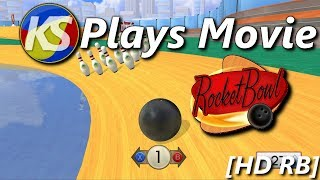 KS Plays Movie - RocketBowl [HD RB]