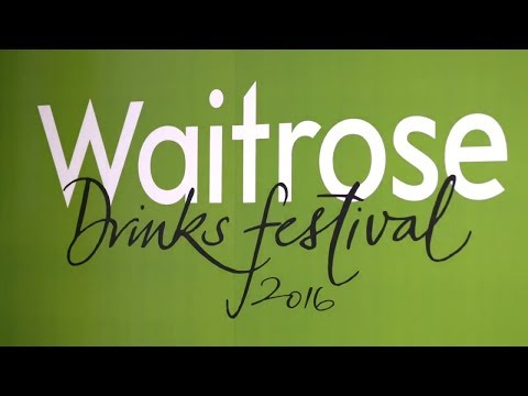 Waitrose Drinks Festival 2016