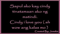 CiNDY BY: MALABON THUGS LYRiCS