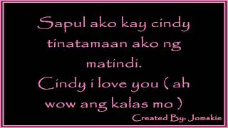 CiNDY BY: MALABON THUGS [ LYRiCS ]