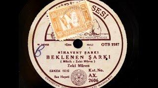 Zeki Müren Beklenen şarkı GERÇEK TAŞ PLAK KAYDI