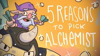 5 REASONS TO PICK ALCHEMIST