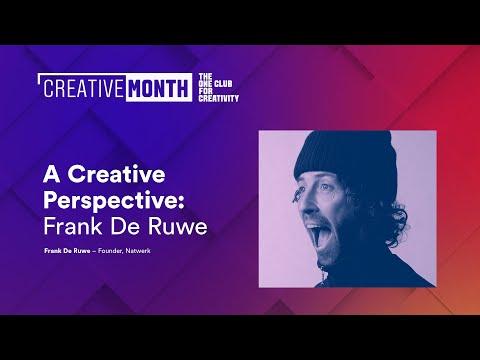A Creative Perspective | Frank De Ruwe