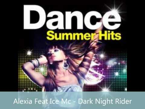 Alexia feat Ice Mc - Dark Night Rider