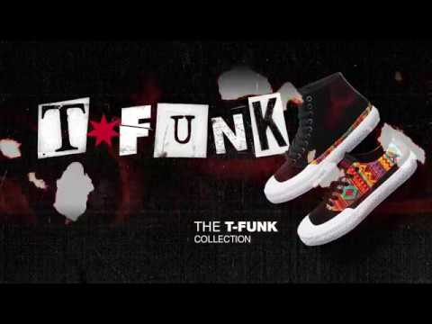 DC SHOES: INTRODUCING THE T-FUNK COLLECTION