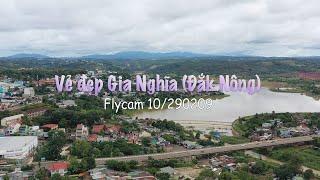 Vẻ đẹp TP Gia Nghĩa (Đắk Nông) qua góc quay Flycam 10/2020 I Hoangtv
