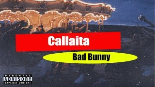 Callaita - Bad Bunny
