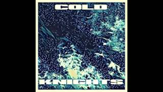 Cold Knights - People Pleasing