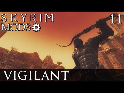 Skyrim Mods: Vigilant - Part 11