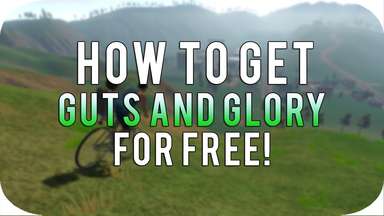 guts and glory free download mega