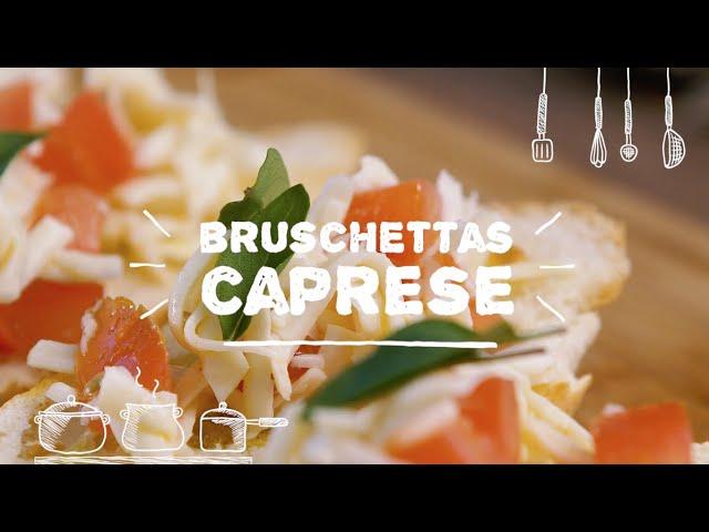 Bruschettas Caprese - Sabor com Carinho (Tijuca Alimentos)