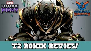 [MFF] T2 Ronin Review