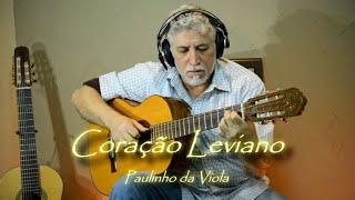 🎸 Coração Leviano de Paulinho da Viola