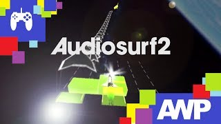 AIR GAME | Audiosurf 2 - I Can't Fix You Feat. Crusher-P (60FPS)