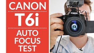 Canon T6i/T6s (750d/760d) Hybrid Autofocus Test Review(Click here to see my Top 10 Lenses for the Canon t6i ➜ http://amzn.to/1RsGSUT Thanks to ShutterHub.com for the rental of the Canon t6i — Canon t6i Auto ..., 2015-04-29T11:00:02.000Z)