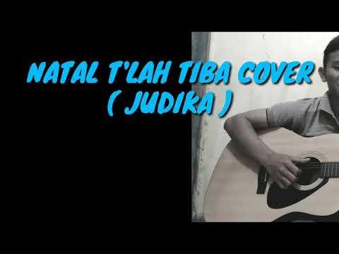Lagu Terbaru Judika 2017 Natal T'lah Tiba Cover