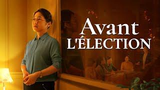 Film chrétien complet en français 2020 HD « Avant l'élection »