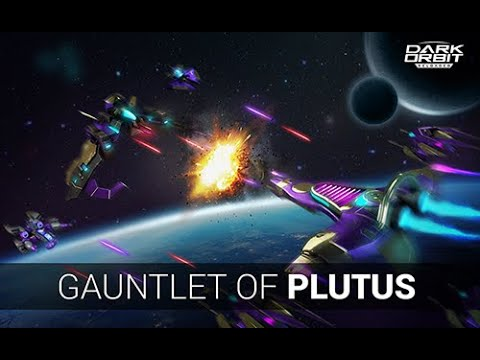 Darkorbit - Gauntlet Of Plutus 2020