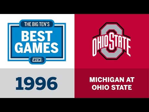 The Big Ten's Best Games: 1996 Michigan at Ohio State