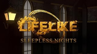 LIFELIKE - Sleepless Nights (Official Lyric Video)
