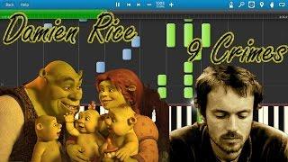 Damien Rice - 9 Crimes (Shrek 3 OST) [Piano Tutorial] Synthesia