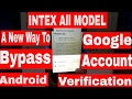 """intex mobile """"All Model"""" freedom Bypass Google Account & FRP  unlock (100% Free )"""