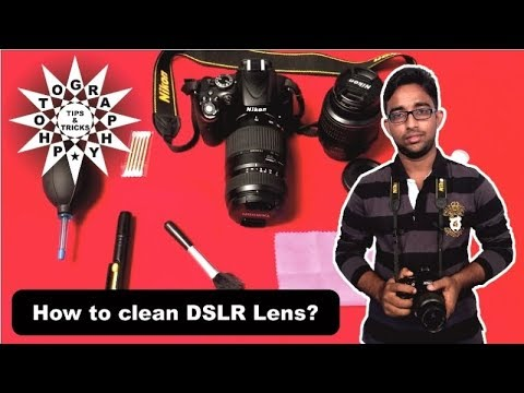 How to Clean Your DSLR Lens, Sensor and Mirror