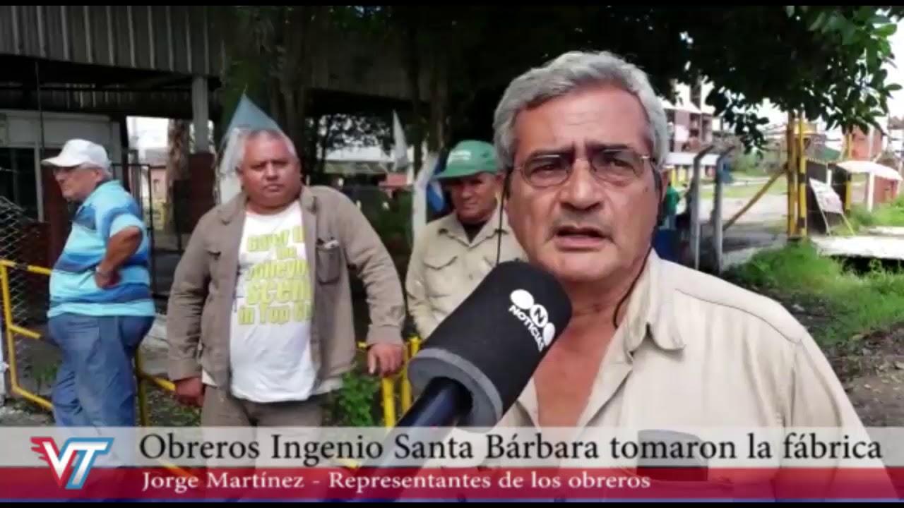 Ingenio Santa Bárbara - Trabajadores tomaron la planta azucarera