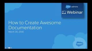 Webinar: How to Create Awesome Documentation
