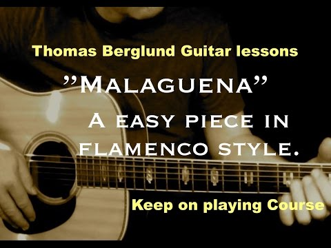 Malaguena / Keep on playing guitar course // Guitar lessons