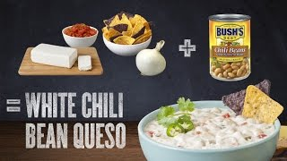 Bush's® White Chili Bean Queso