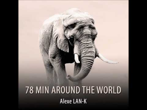 78 MIN AROUND THE WORLD - Act 2 (Ethnic Deep House dj set)