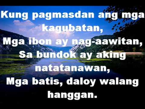 How Great Thou Art lyrics - tagalog version - dhan nuguid