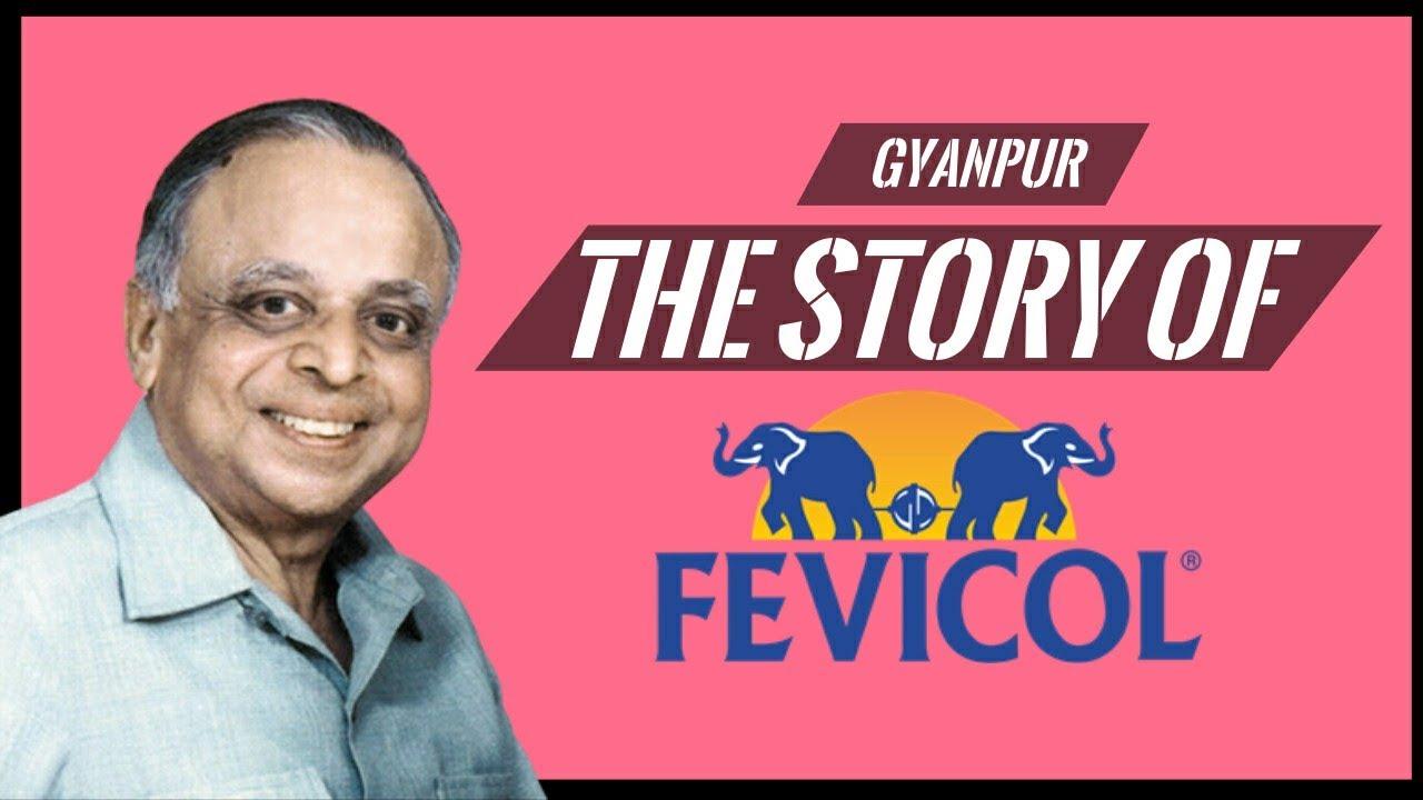 Pidilite Fevicol Success Story In Hindi Fevikol क सफलत क कह न Made In India Youtube
