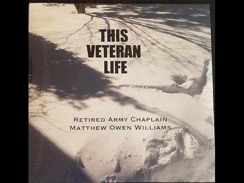 This Veteran Life - Retired Army Chaplain Matt Williams