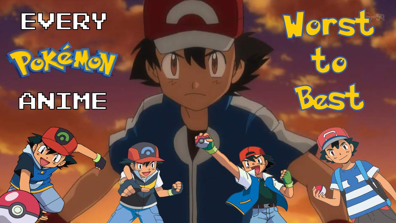 Download Every Pokemon Anime Series Ranked from Worst to Best