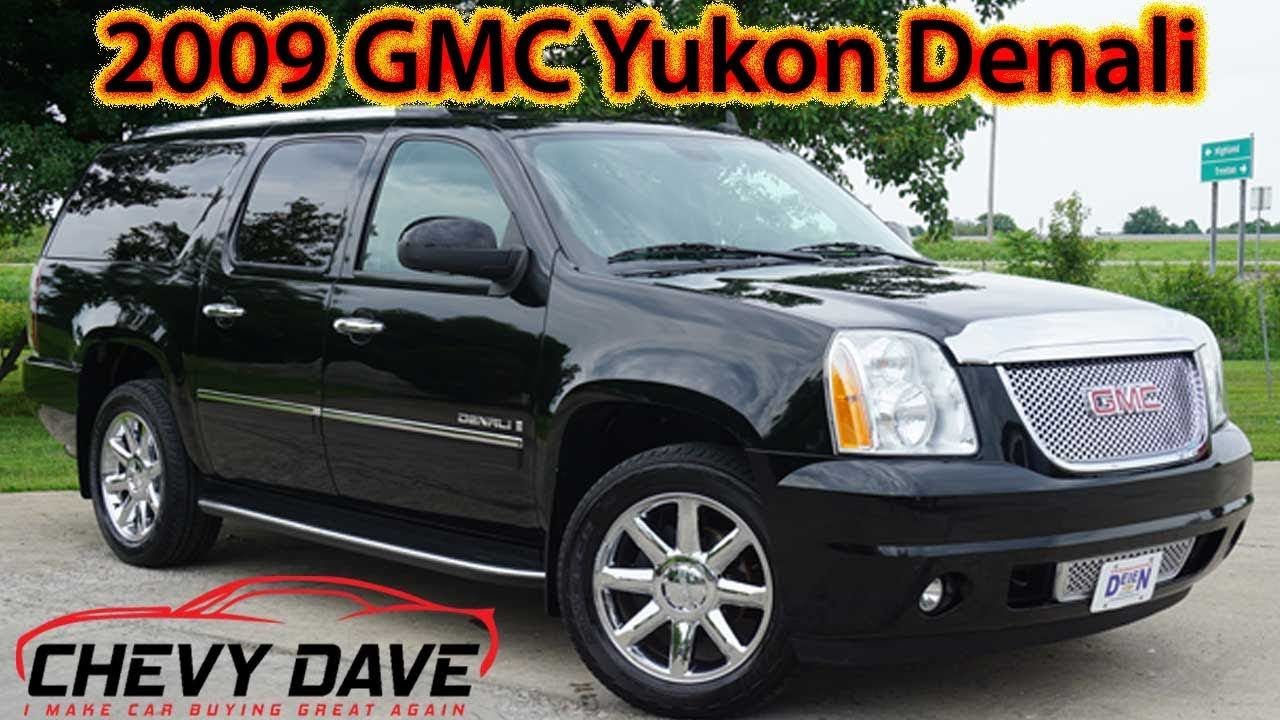2009 Gmc Yukon Denali Review And It S For