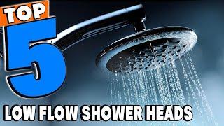 Top 5 Best Low Flow Shower Head Review In 2021