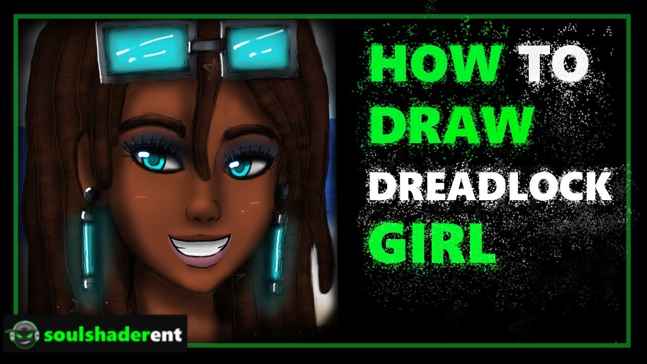 ❇️How To Draw Dreadlock Girl