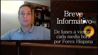 Breve Informativo - Noticias Forex del 10 de Abril del 2019
